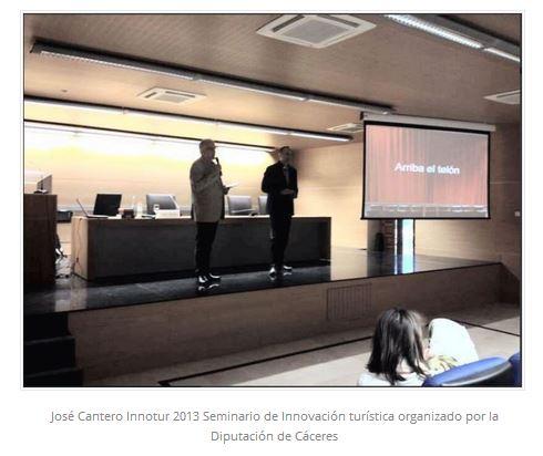 José Cantero ponente en el Seminario de innovación turística organizado por la Diputación de Cáceres