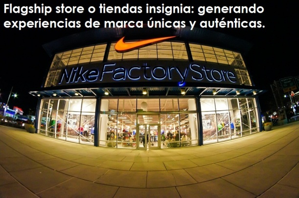 Tiendas flagship store o tiendas insignia