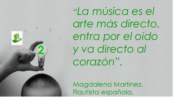 La música es el arte más directo, entra por el oído y va directo al corazón...
