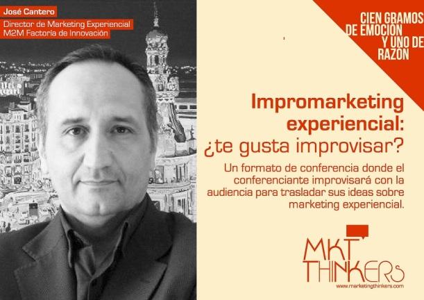 José Cantero Impromarketing experiencial