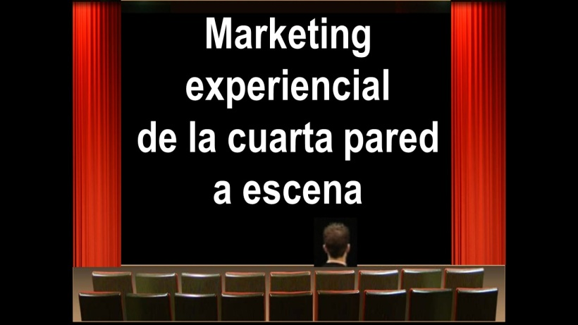 Marketing experiencial de la cuarta pared  a escena