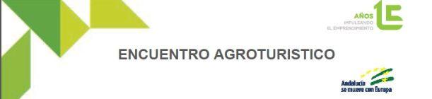 Jornada formativa en turismo experiencial a empresarios de Agroturismo de Almería