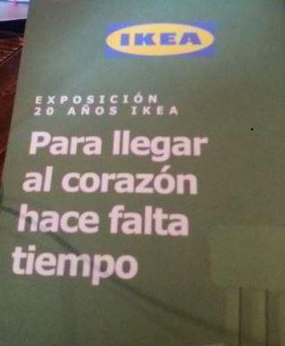 Ikea para llegar al corazón hace falta tiempo