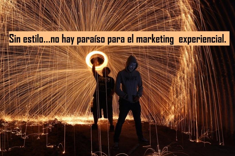 Sin estilo...no hay paraiso para el marketing experiencial